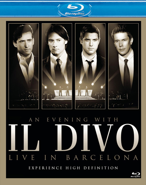 An Evening with il Divo: Live in Barcelona (2009) BDRip 720p + 1080p + Blu-Ray Disc