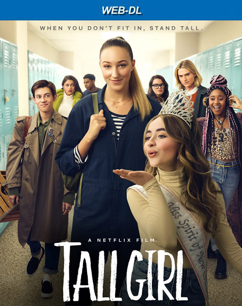 Дылда / Tall Girl (2019) WEB-DL 1080p
